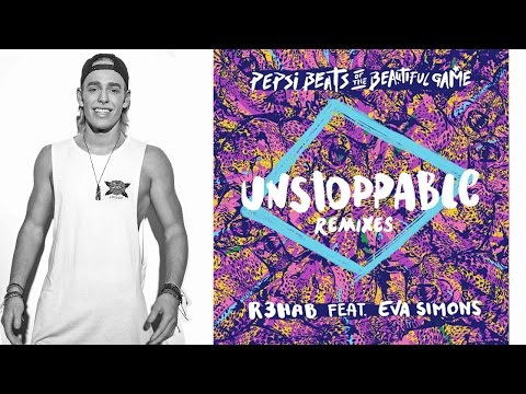 R3hab & Eva Simons - Unstoppable (Will Sparks Remix)