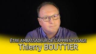 Portrait d'ambassadeur de l'apprentissage : Thierry Bouttier