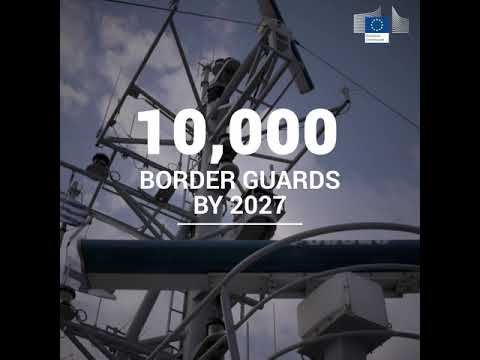 European Border and Coast Guard to be reinforced with 10.000 guards by 2027