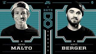 Sean Malto Vs Matt Berger: BATB8 - Round 1