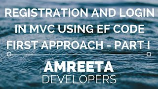Registration and Login in MVC Using EF Code First Approach - Part 1