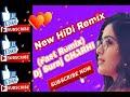 HinDi Remix Dj Charhi.com 2019 Dj charhi