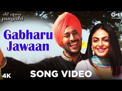 Gabhru Jawan Song Video -Dil Apna Punjabi | Harbhajan Mann & Neeru Bajwa | Sukshindher