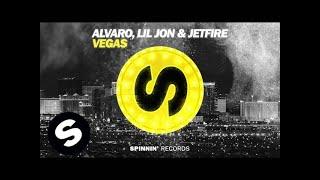 Gambar cover ALVARO, Lil Jon & JETFIRE - Vegas (Official Audio)