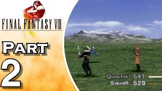 Final Fantasy VIII #2 - On the Field