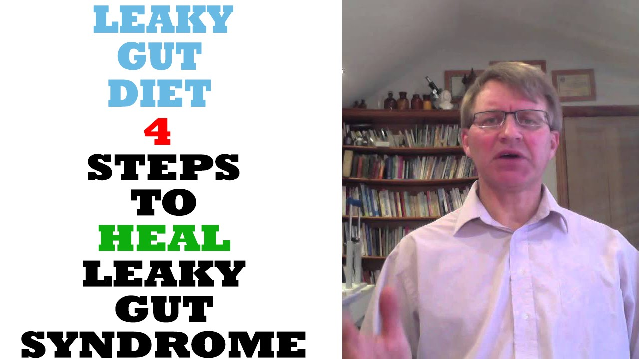 Best Diet Approach To Cure Leaky Gut Syndrome - YouTube