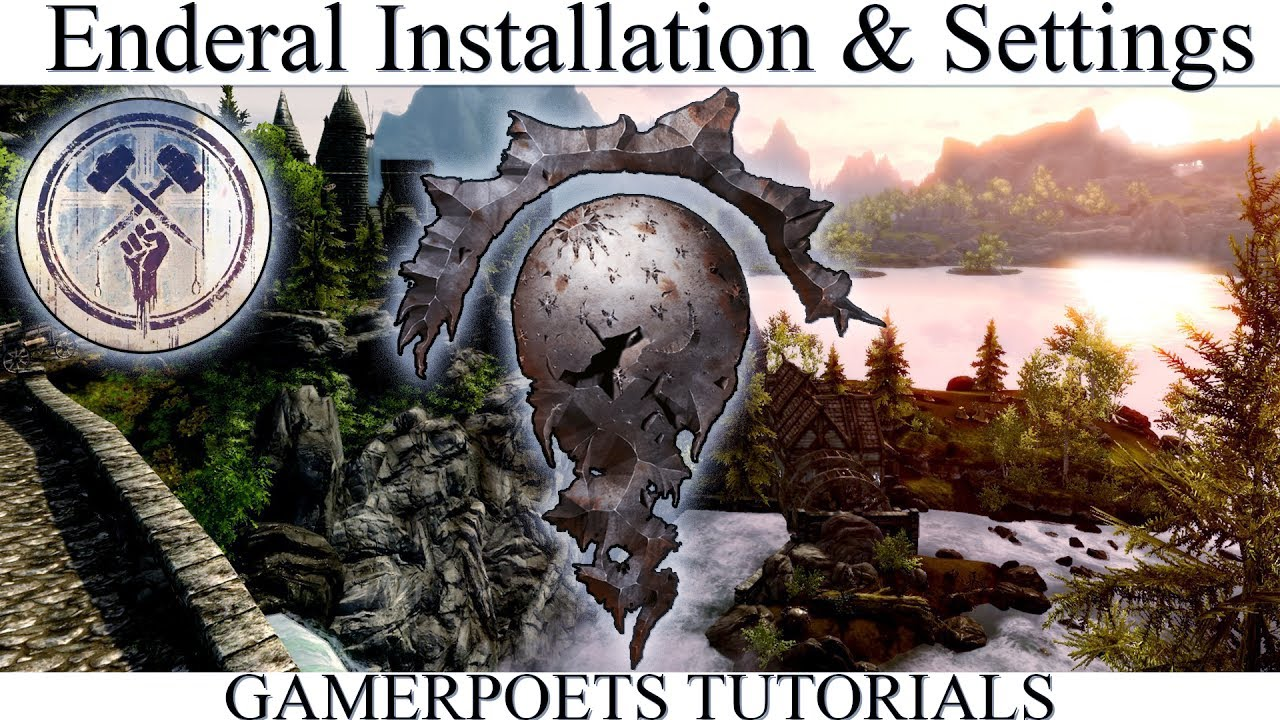 Enderal Installation & Settings - GamerPoets Text Tutorials