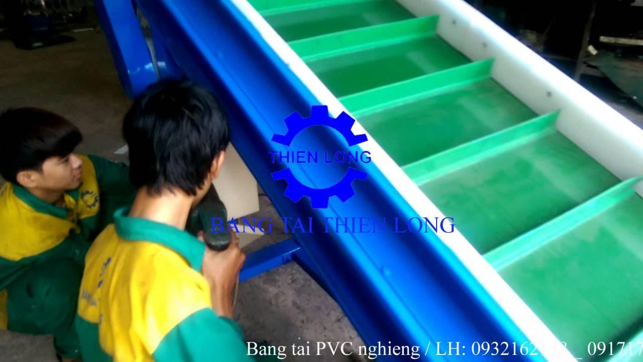 Băng tải PVC nghiêng – sản phẩm của BĂNG TẢI THIÊN LONG