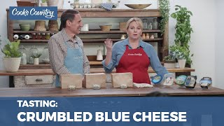 Our Taste Test of Supermarket Crumbled Blue Cheese