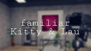 Familiar/ Kitty & Lau/music video avakin life