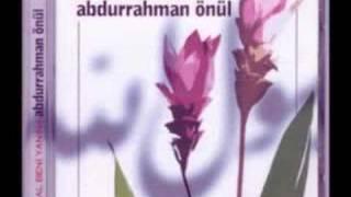 Abdurrahman Önül - Al Beni Yanına