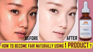 How To Become Fair Naturally Using 1 Product? / I took 30 Days Challenge - 100% Results!!!
