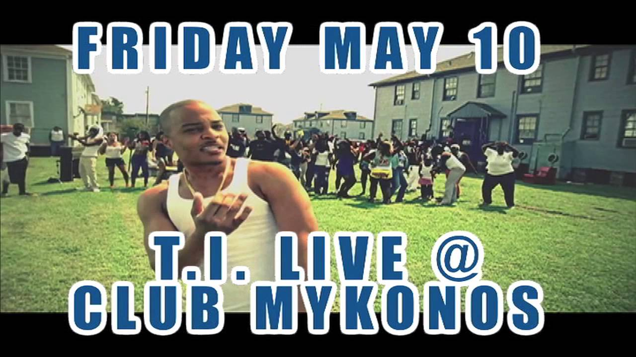 Hollywood Promotions Presents T I Live At Mykonos In Myrtle Beach