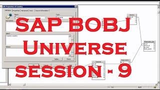 Universe - Part - 2(Read Description below) - SAP Business Objects Tutorial (BOBJ) 4.0 - Session - 9