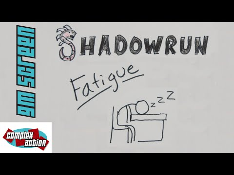 Fatigue - GM Screen - Shadowrun 5th Edition