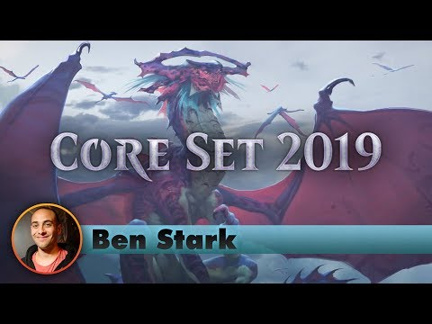 Core Set 2019 Draft | Channel BenS