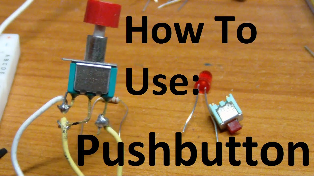 5imple Circuits How To Use A Push Button Youtube Off With Wire Leads Details About Spst Toggle Switch On