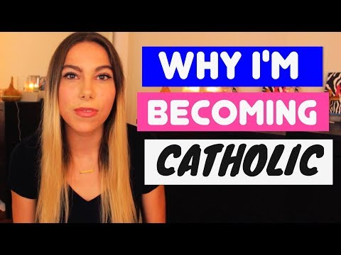 WHY I'M BECOMING CATHOLIC (From an Ex-Protestant)