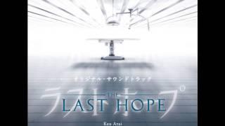 『ラストホープ』 O.S.T  - Closer  #17