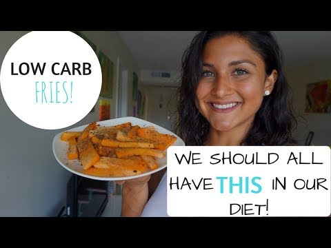 A SUPERFOOD WE SHOULD ALL HAVE IN OUR DIET! | LOW CARB FRIES RECIPE!