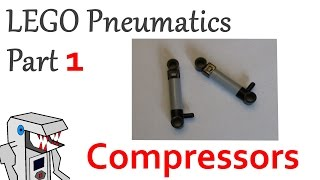 LEGO Pneumatic Systems Part 1: Compressors