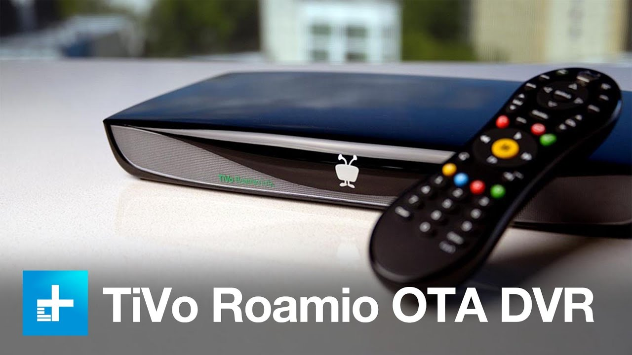What is TiVo Roamio and How Does It Work? (Answered) - Internet