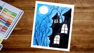 Halloween Drawing - How To Draw A Haunted House Drawing With Oil Pastel Step By Step