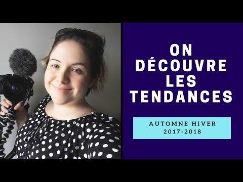 À la découverte des tendances Automne-Hiver 2017-2018