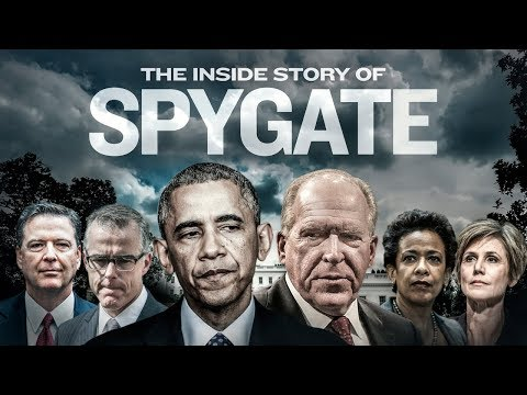 Spygate PART 1: How Obama s Plotted to Take Down Trump 2019