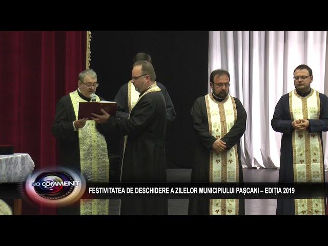 FESTIVITATEA DE DESCHIDERE - ZILELE MUNICIPIULUI PASCANI, EDITIA 2019