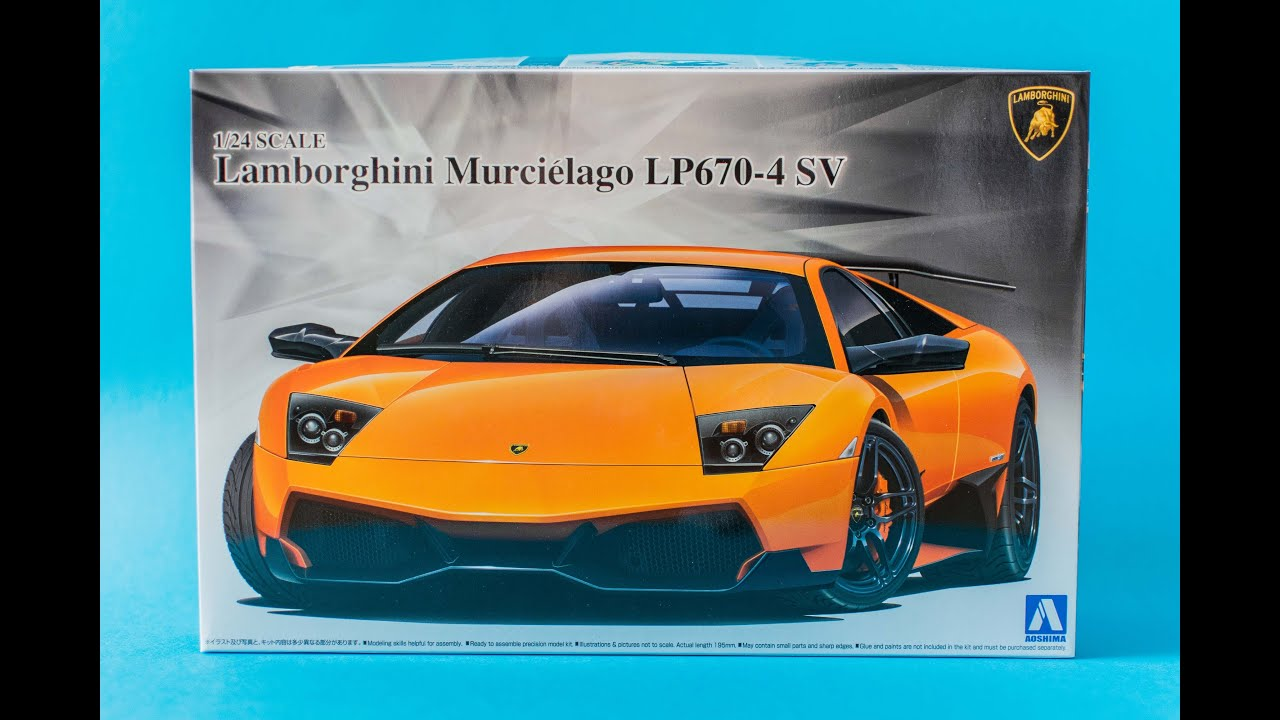 Aoshima 1 24 Lamborghini Murcielago Lp670 4 Sv Model Kit Unboxing And Review Youtube