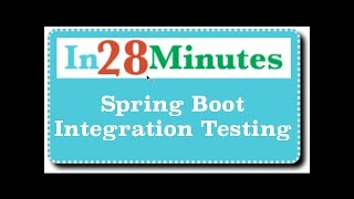 Spring Boot Integration Testing - For Rest Web Services