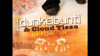 [dunkelbunt] & Cloud Tissa - Kebab Connection (The Remixes)