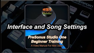 Interface and Song Settings - PreSonus Studio One Beginner Trainging