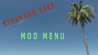 """Stranded Deep """" Mod Menu """" - Link Down Below! """" 2015"""