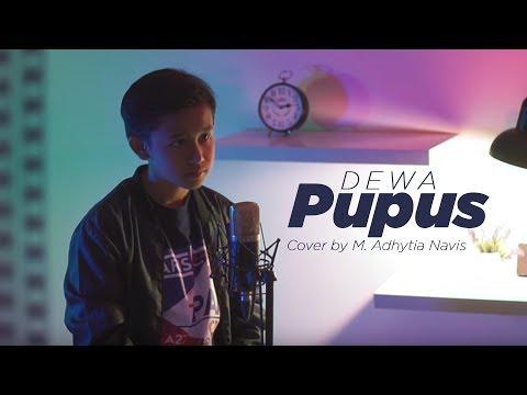 Dewa - Pupus ( Cover By M. Adhytia Navis )