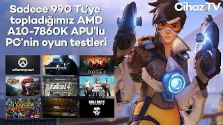 1000 TL civarı bilgisayar toplama - Oyun testleri - AMD A10-7860K APU