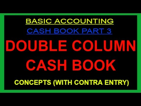 DOUBLE COLUMN CASH BOOK- CONCEPTS INCLUDING CONTRA ENTRY [HINDI]