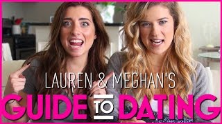 Lauren and Meghan Guide To Dating!
