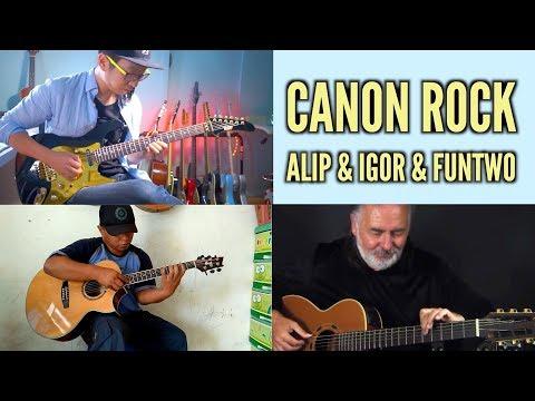 Canon Rock – Alip Ba Ta & Igor Presnyakov & Funtwo