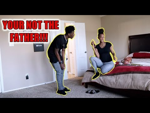 YOU'RE NOT THE FATHER PRANK ON BOYFRIEND!!!