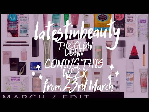latest in beauty coming this week from 23rd March
