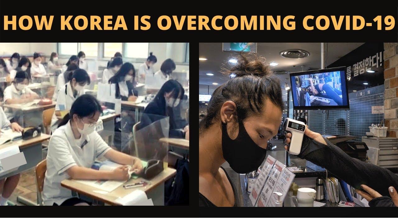 How Korea is overcoming covid-19   MASKS   SCHOOLS   GOVT   CITIZENS   DAILY LIFE   한국에서의 코로나 이전과 지금