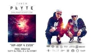 04. Kali x Paluch - Hip-hop 4 ever (prod. Donatan)