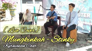 Mungkinkah - Stinky (Cover by Kurniawan Ft. Azifah)