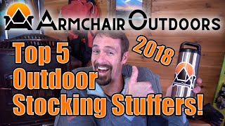 Top 5 Outdoor Holiday Gifts/Stocking Stuffers for 2018