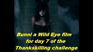 Thankskilling day 7 independent horror, Wild Eye's Bunni