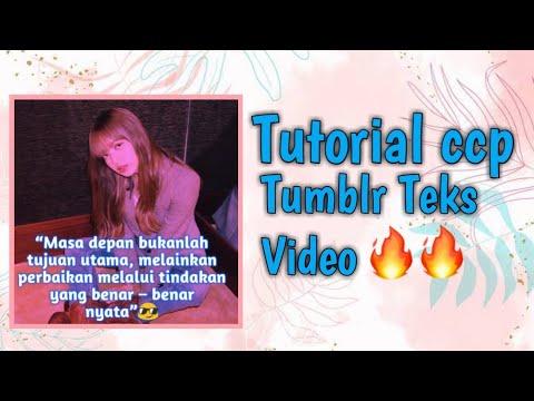 TUTORIAL CCP TUMBLR AESTHETIC VIDEO | TUTOR CCP TULISAN BERGERAK HITS | CCP TEKS TUMBLR