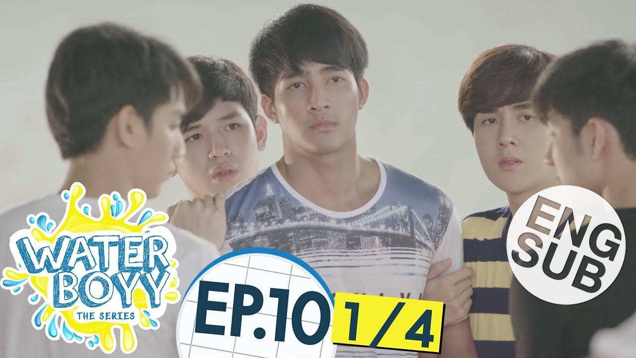 Download [Eng Sub] Waterboyy the Series | EP.10 [1/4]
