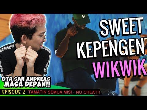 DIA MALAH Pengen WIKWIK ASELOLE!! 😂 | GTA SanAndreas FULL MODS No CHEAT #2 Indonesia